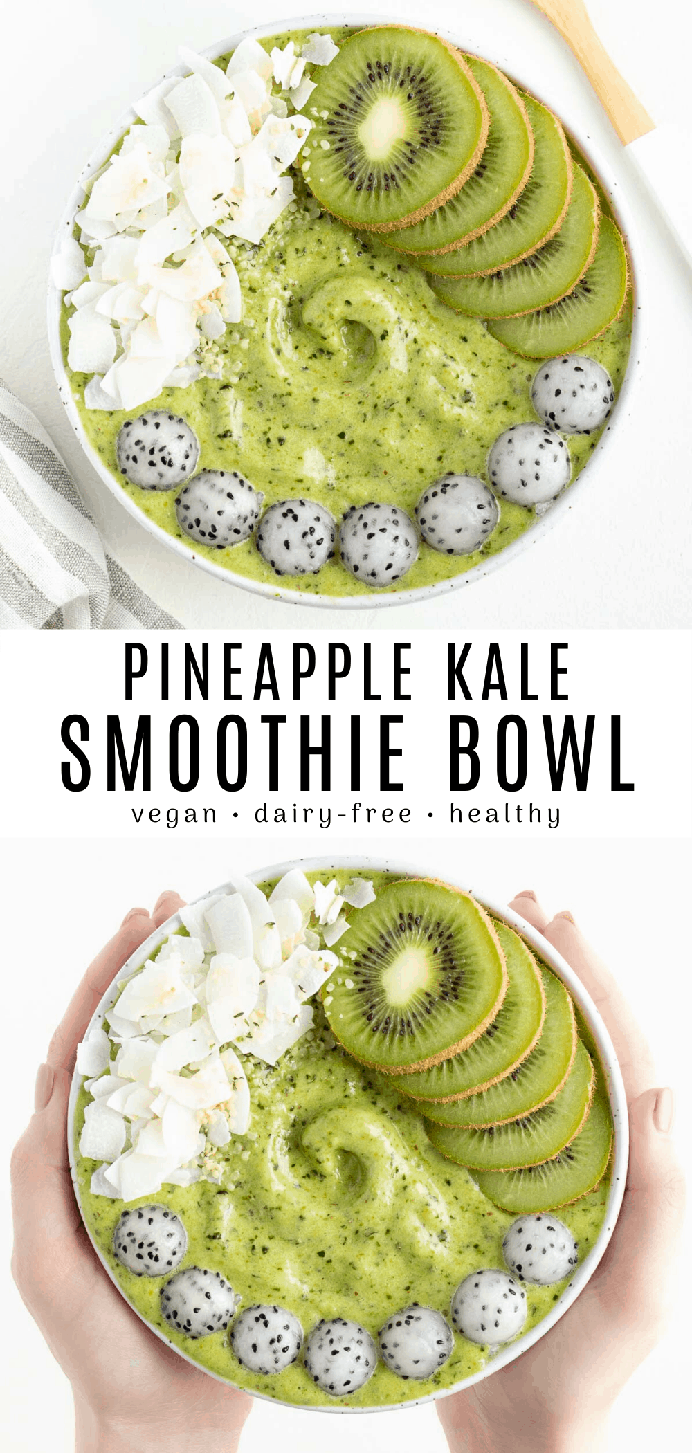 Pineapple Kale Smoothie Bowl – Carey&CleanEatingS
