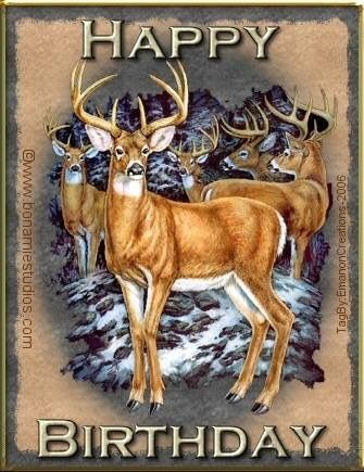 Pin By Susan Blanchette On Birthday Wishes Happy Birthday Hunting Happy Birthday For Him Happy Birthday Greetings