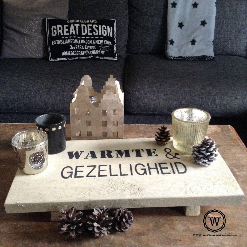 #dienblad #steigerhout met tekst, sfeervolle decoratie in landelijke stijl   dienblad stylen