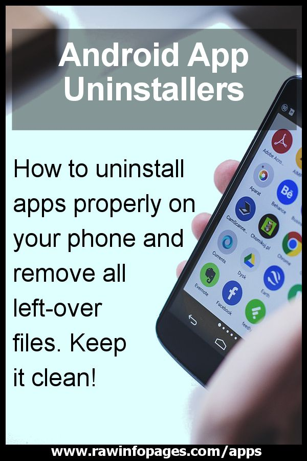 How to uninstall Android apps and remove leftover files