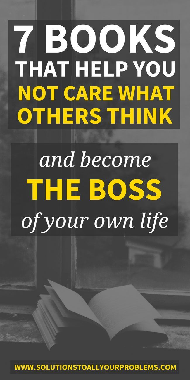Books About Not Caring What Others Think is part of Personal development books - 7 Books about not caring what others think  These books have taught me how to not let my fear of what others think hold me back and become the boss of my own life!