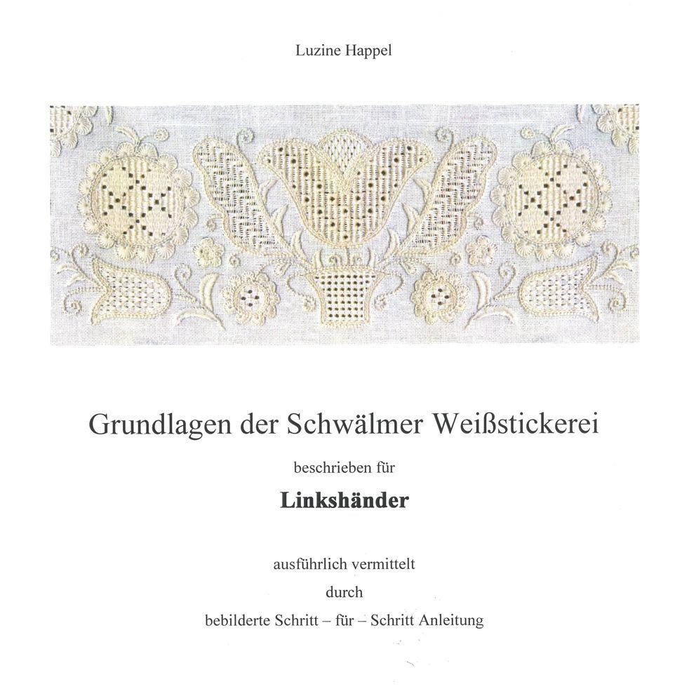 Linkshänder - Grundlagen der Schwälmer Weißstickerei