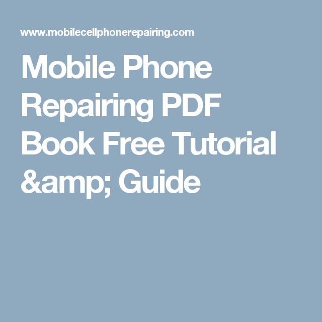 Mobile Repairing Tutorial Pdf
