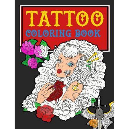 Tattoo Coloring Book Modern Traditional Body Art Filled With