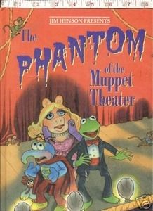 Second Silver - PHANTOM OF THE MUPPET THEATER JIM HENSON BOOK 1991