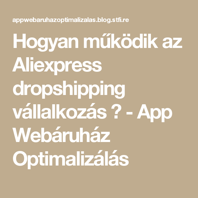 Hogyan Mukodik Az Aliexpress Dropshipping Vallalkozas Drop Shipping Business Dropshipping Social Media Business
