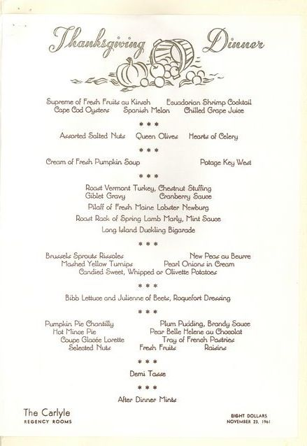 A Thanksgiving Dinner Menu From The Carlyle Hotel In New York City