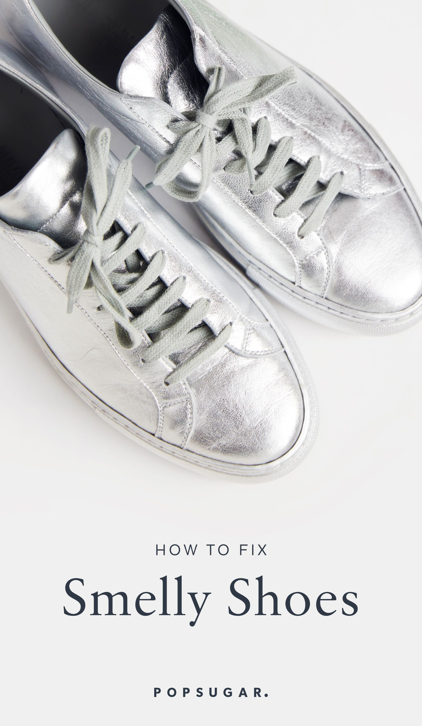 If Your Shoes Smell Like Sh T Here S What To Do Sewing