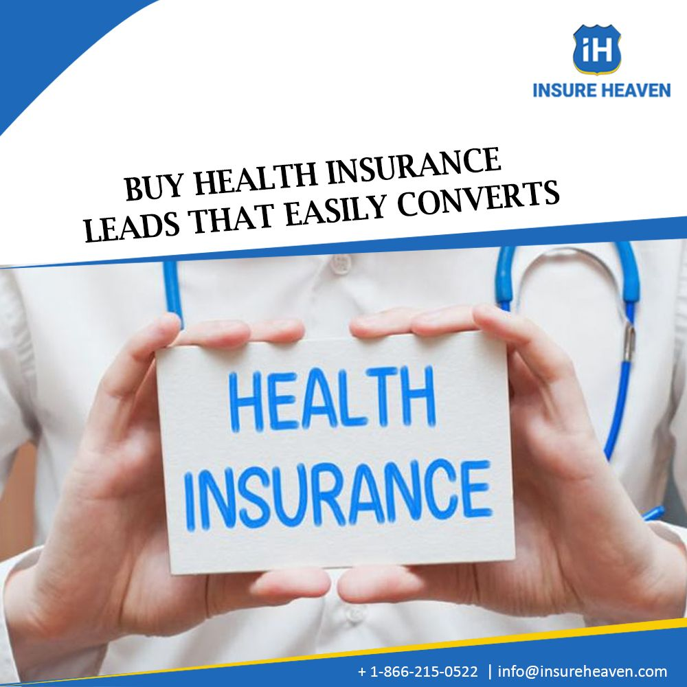 Buy Health Insurance Leads That Easily Converts Healthinsurance