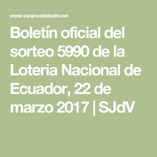 Boletín oficial del sorteo 5990 de la Loteria Nacional de Ecuador, 22 de marzo 2017 | SJdV