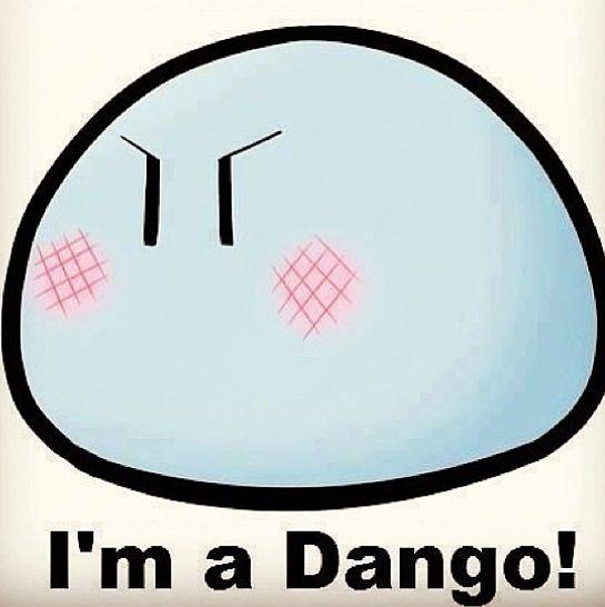 I'm a Dango!