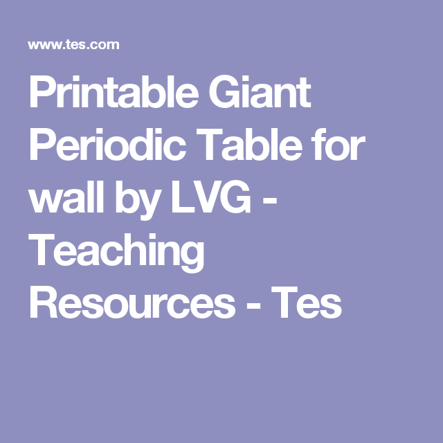 Printable giant periodic table for wall by lvg teaching printable giant periodic table for wall by lvg teaching resources tes urtaz Image collections