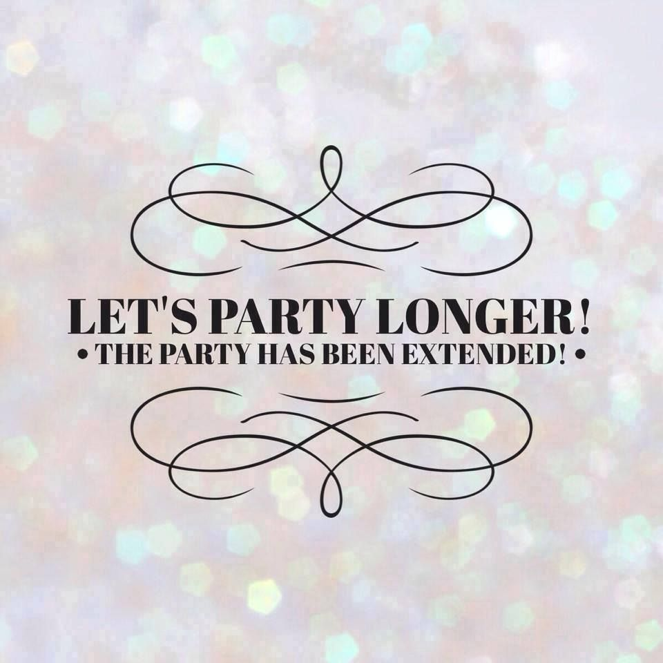 The party has been extended … | facebook party in 2019…