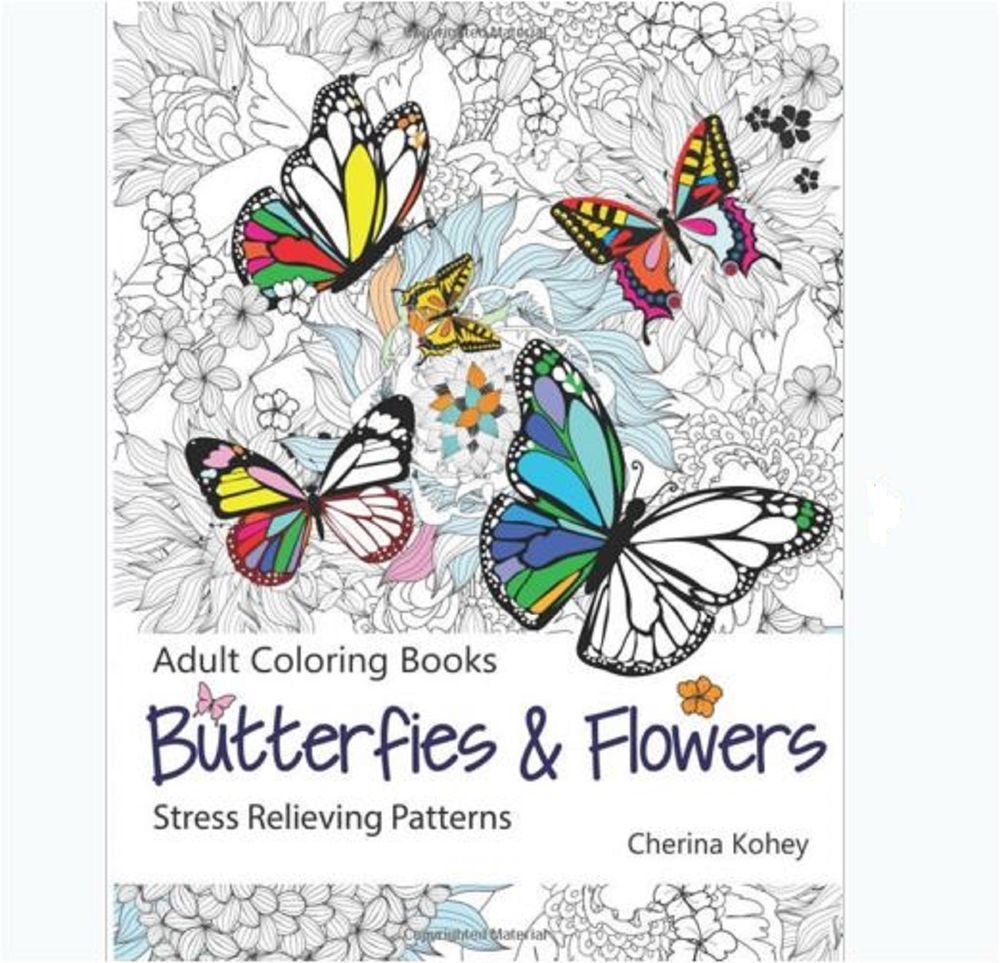 Coloring books for adults stress relief - Adult Coloring Book Butterflies And Flowers Stress Relieving Patterns 30page