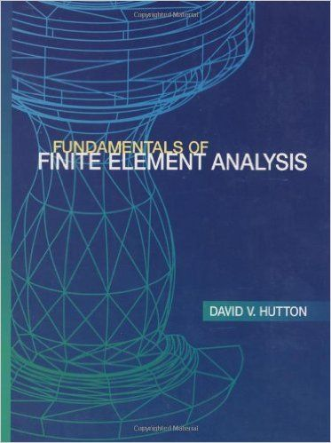 fundamentals of finite element analysis engineering books