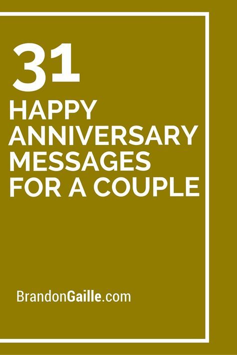 31 Hy Anniversary Messages For A