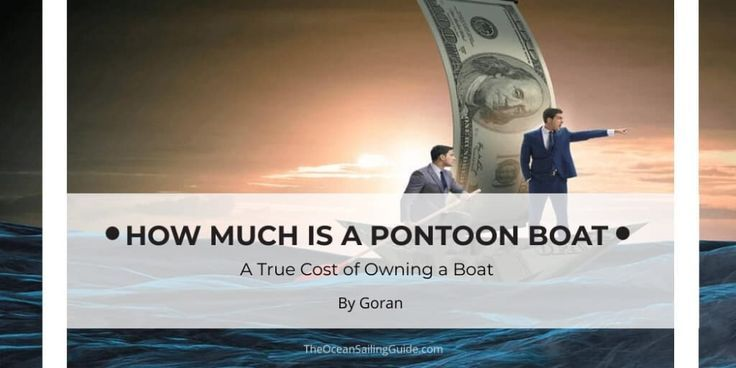 How much is a pontoon boat and what is a true ownership