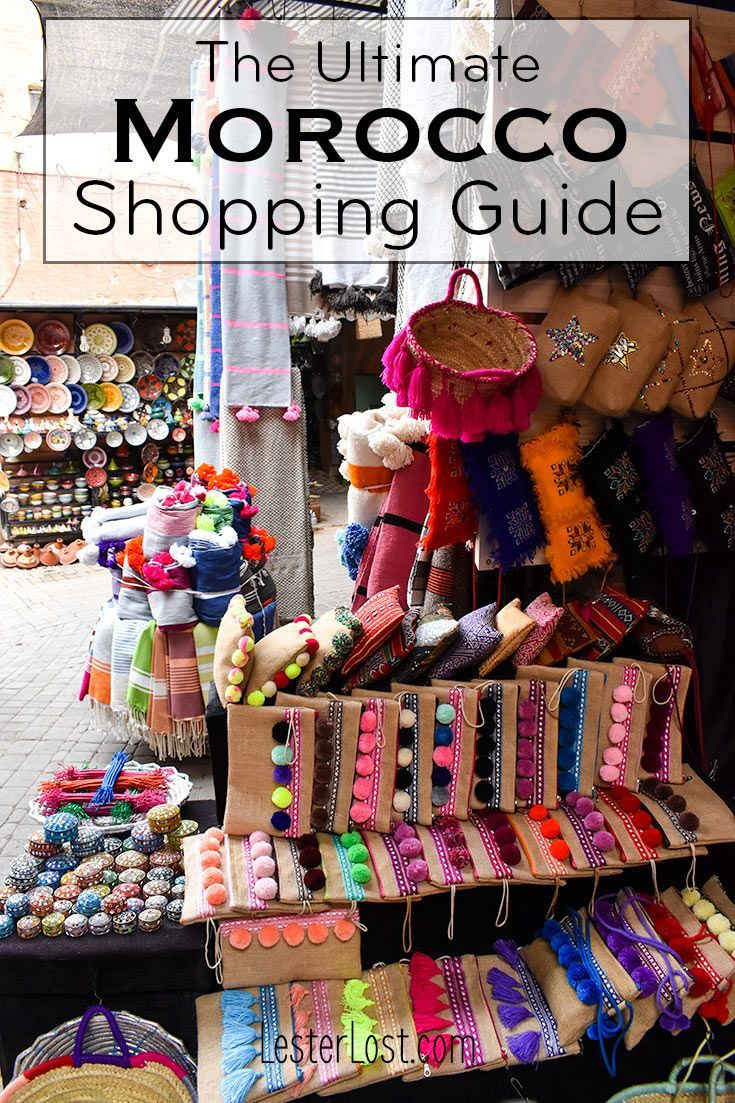 Morocco Shopping Guide The Best Things To Buy Travel