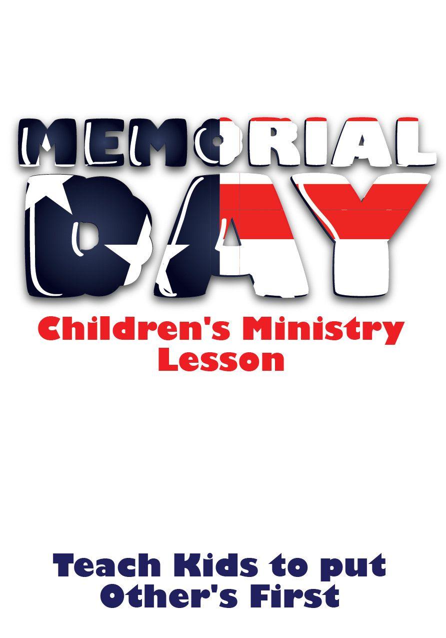 memorial day children s church lesson love your neighbors