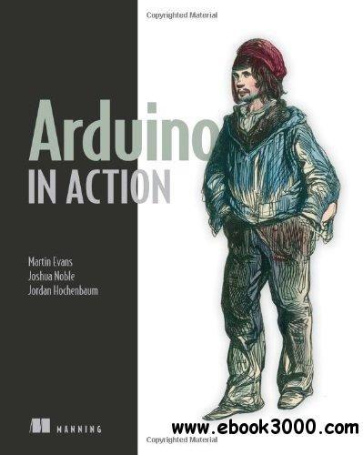 Arduino In Action Free Ebooks Download Arduino Arduino Projects Arduino Pdf