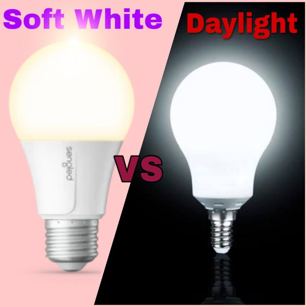 Soft White Vs Daylight Which One Should I Choose In 2020 White Light Bulbs White Led Lights Incandescent Lights