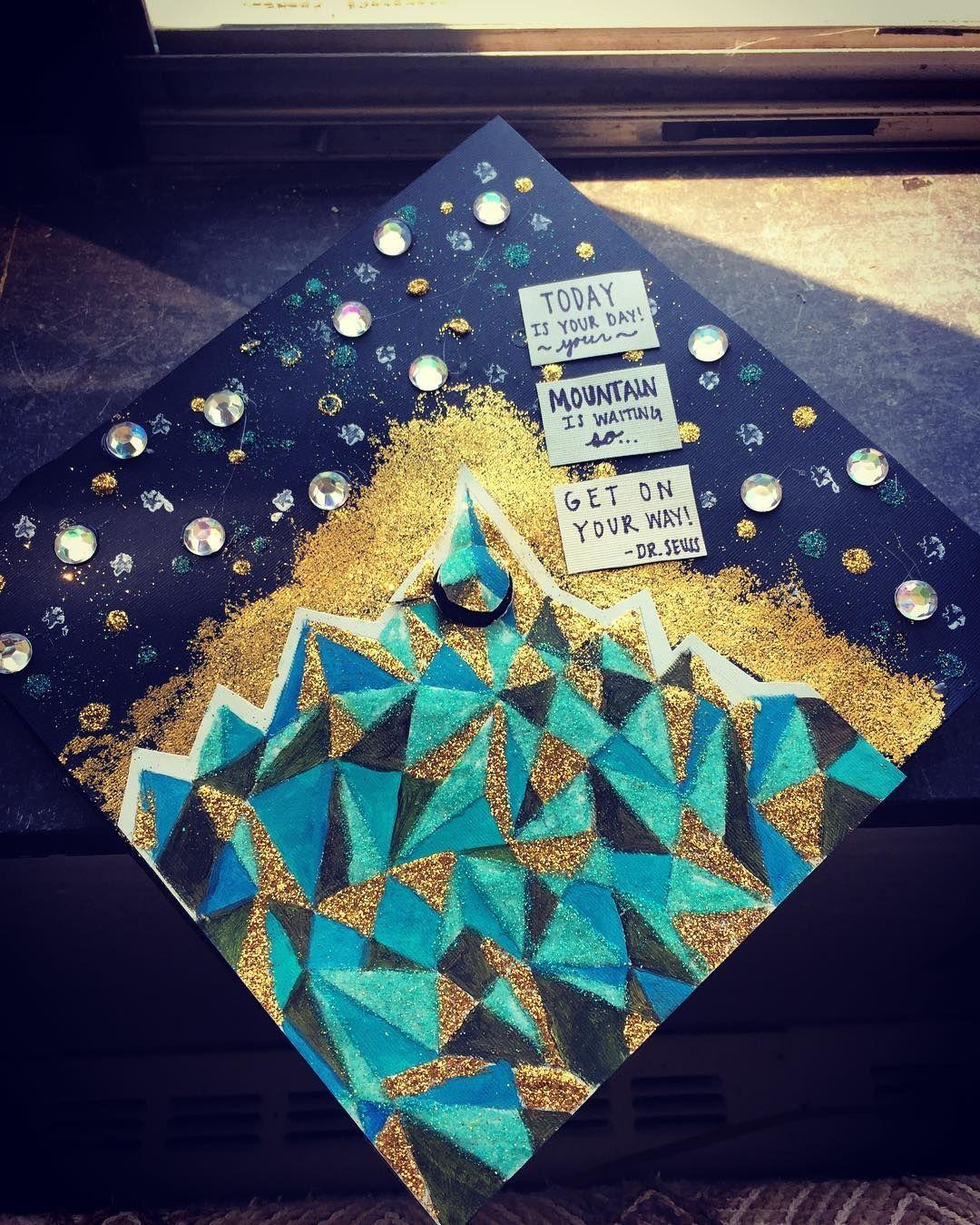 Graduation cap 2016 #graduationcapideas #graduation #cap #ideas #mountains #adventure #glitter #rhinestones #diy #drseuss #quotes #explore
