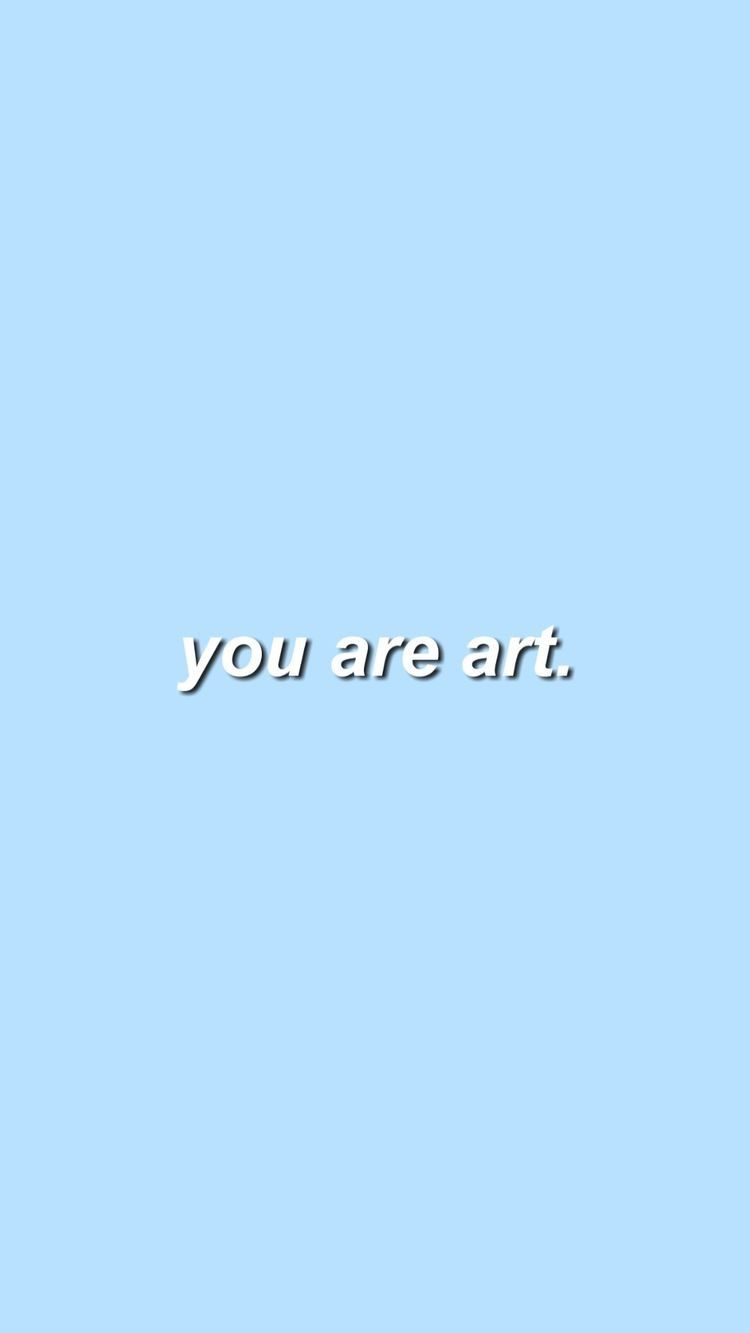 Pin By Idk Bruh On Quotes Blue Quotes Baby Blue Aesthetic Wallpaper Quotes