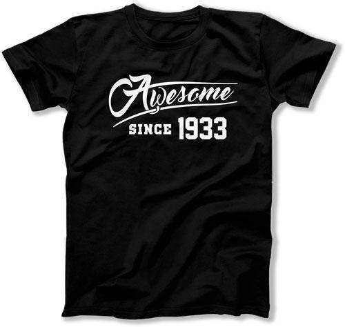 85th Birthday Gift Ideas For Him Presents Her T Shirt Bday Awesome Since 1933