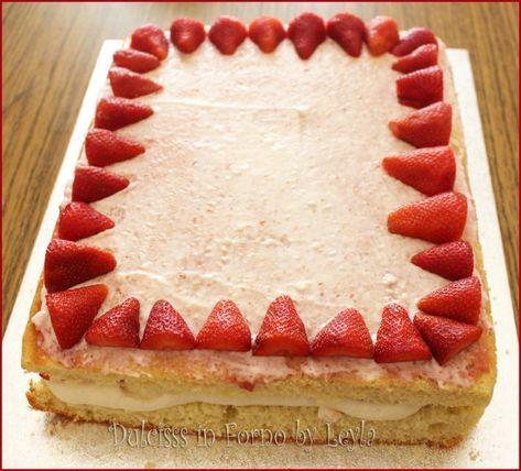 Torta Allo Yogurt E Fragole Rettangolare Torte Pinterest Torte