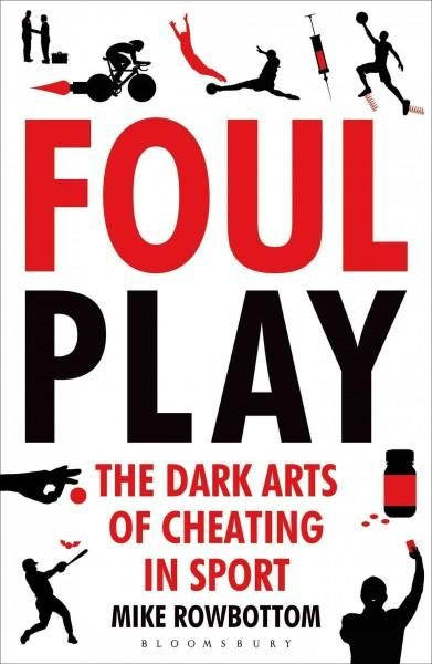 Foul Play: The Dark Arts of Cheating in Sport