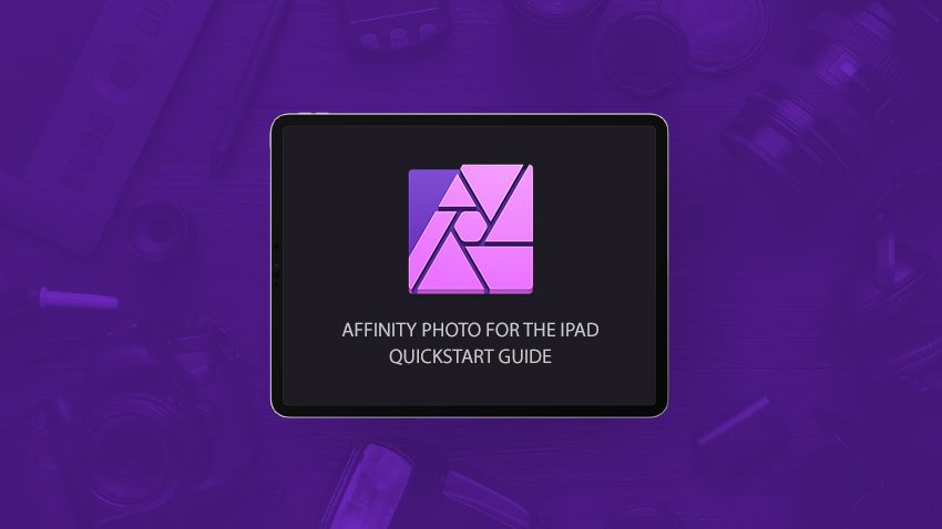 A beginners guide to affinity photo for ipad photo