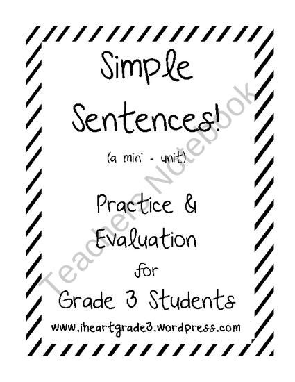 Simple Sentences: A Mini-Unit for Grade 3 from I Heart