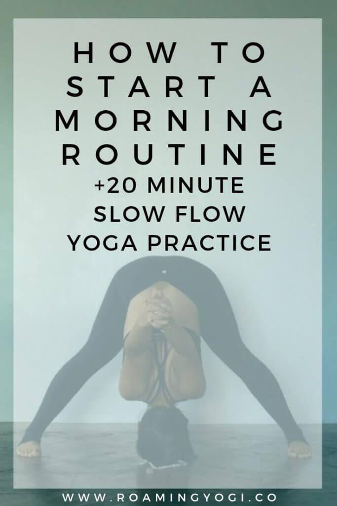 Slow Flow Yoga for Your Morning Routine | Roaming Yogi