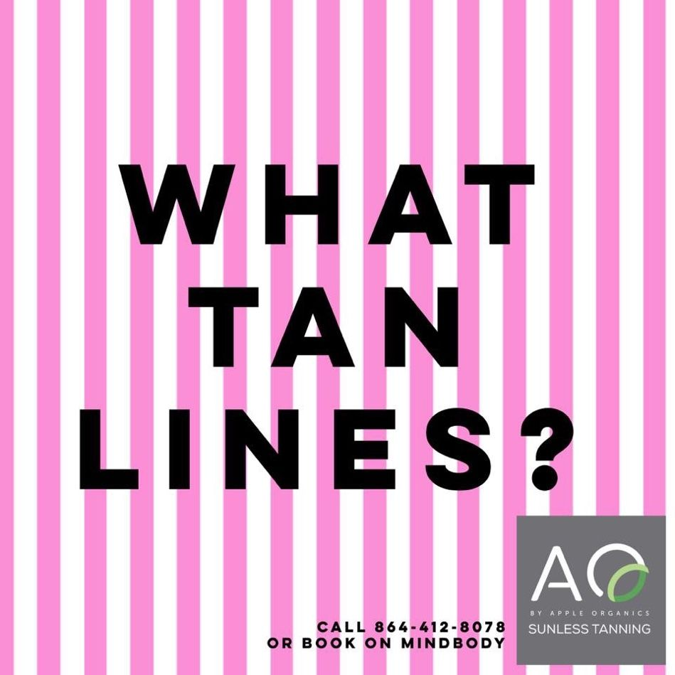 With A Sunless Spray Tan There Are Only The Tan Lines You Want To Show Call 864 412 8078 To Schedule Your App Sunless Tanning Spray Tan Lines Sunless Tanning