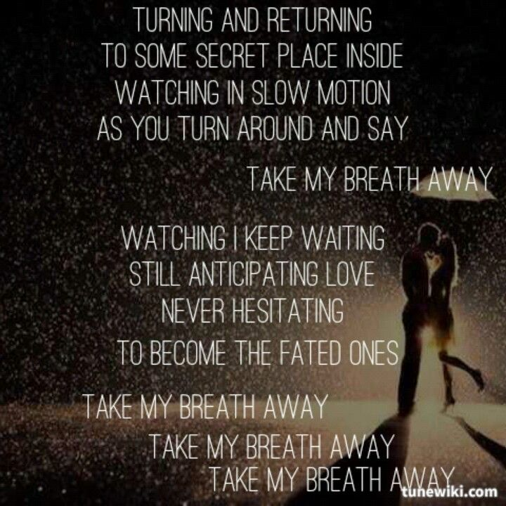 Lyric brantley gilbert just as i am lyrics : Take my breath away | MUSIC UP... World off. | Pinterest | Music ...