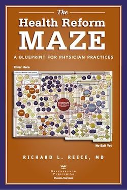 The health reform maze a blueprint for physician practices by the health reform maze a blueprint for physician practices by richard l reece md malvernweather Choice Image