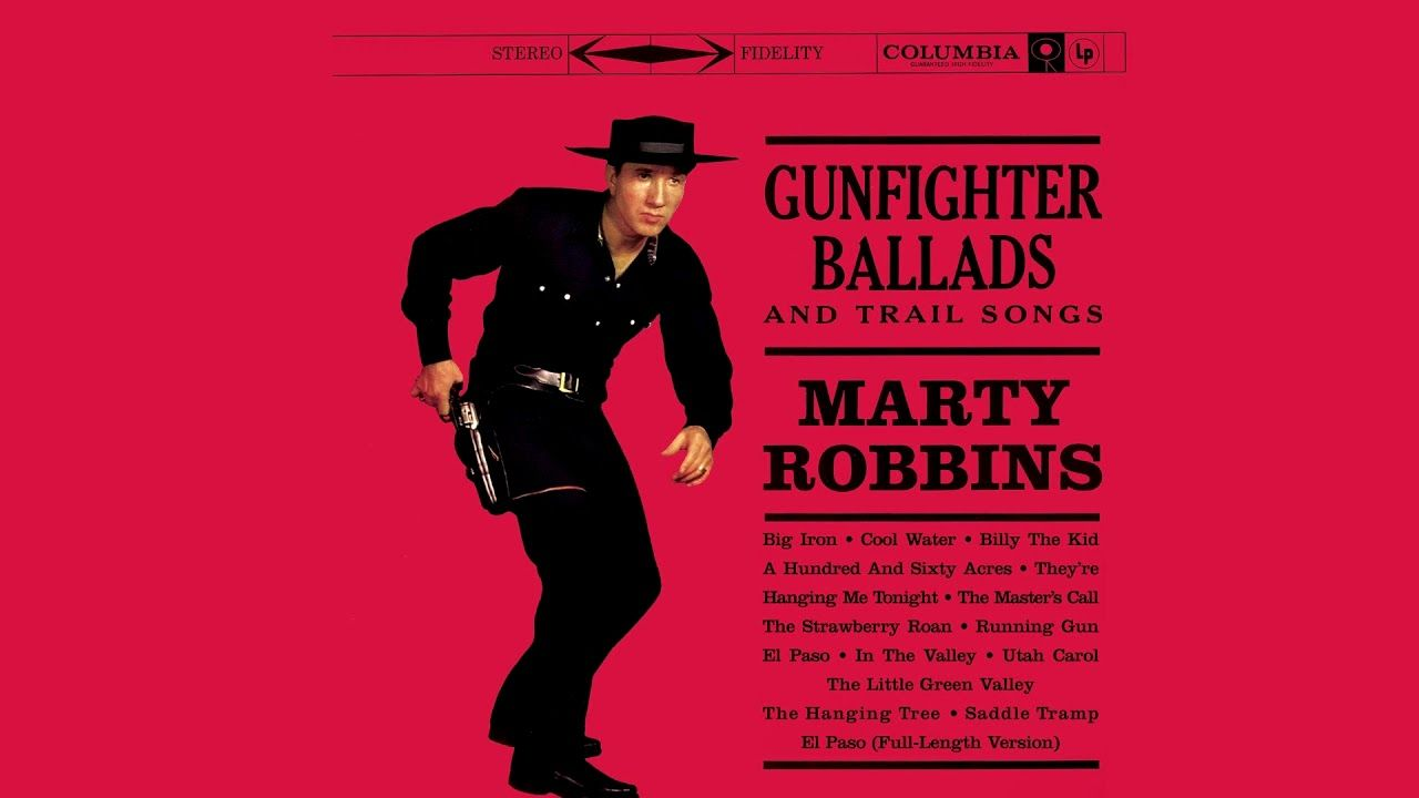 Marty Robbins Gunfighter Ballads And Trail Songs Full Album Marty Robbins Songs Best Songs