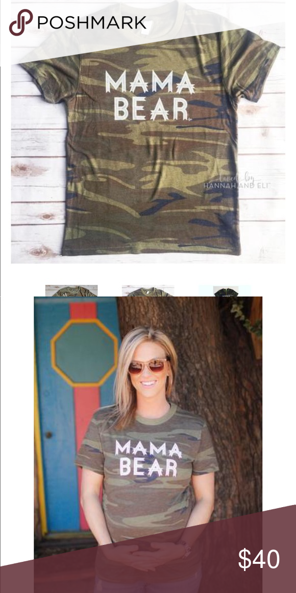 842ff168 Camo Mama Bear T-Shirt Super cute! Brand new, amazing condition! Loved