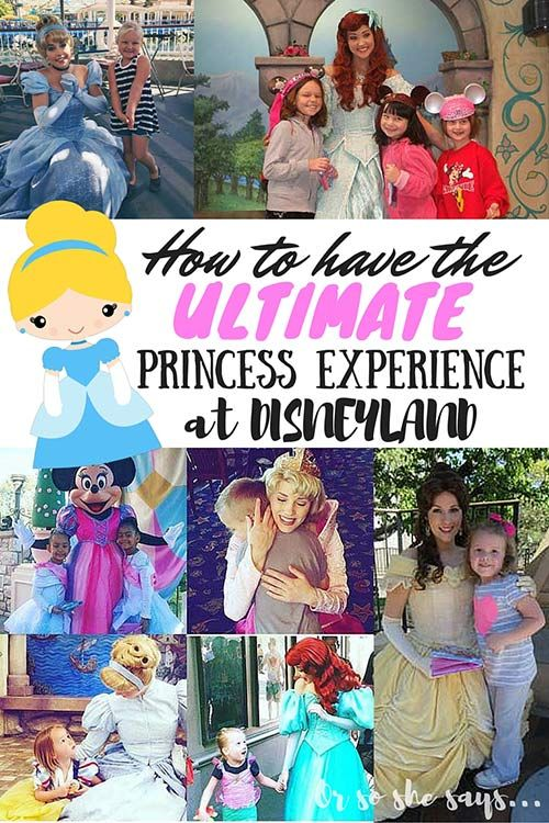How To Have The Ultimate Princess Experience At Disneyland She