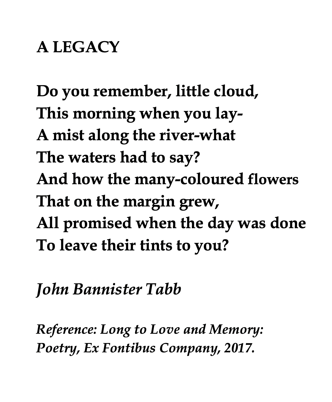 John Bannister Tabb, A Legacy 💞🌍🌎🌏💞 Reference: Long To