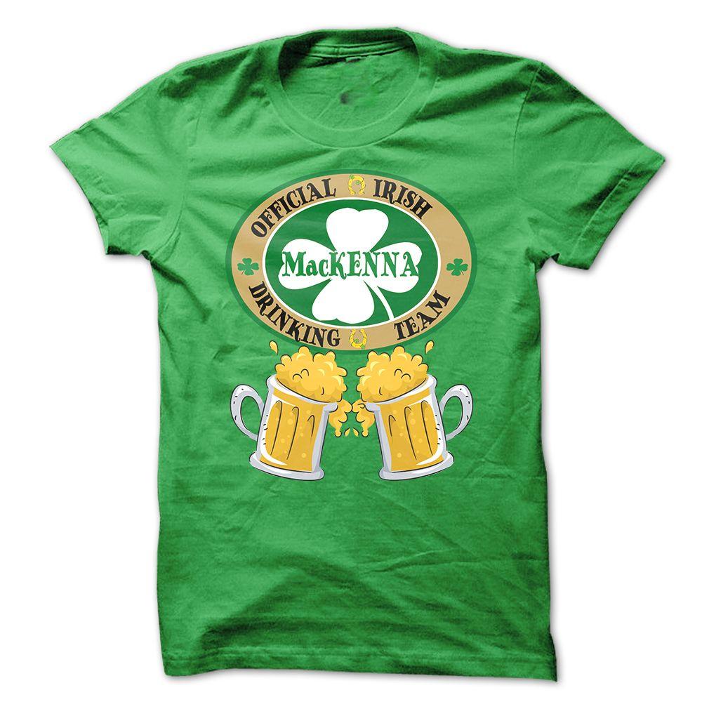 MACKENNA Drinking Team T-Shirts, Hoodies, Sweaters