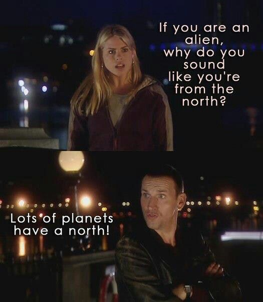 Lots Of Planets Have A North Doctor Who Quotes 9th Christopher Eccleston Doctor Who Quotes Doctor Who Doctor