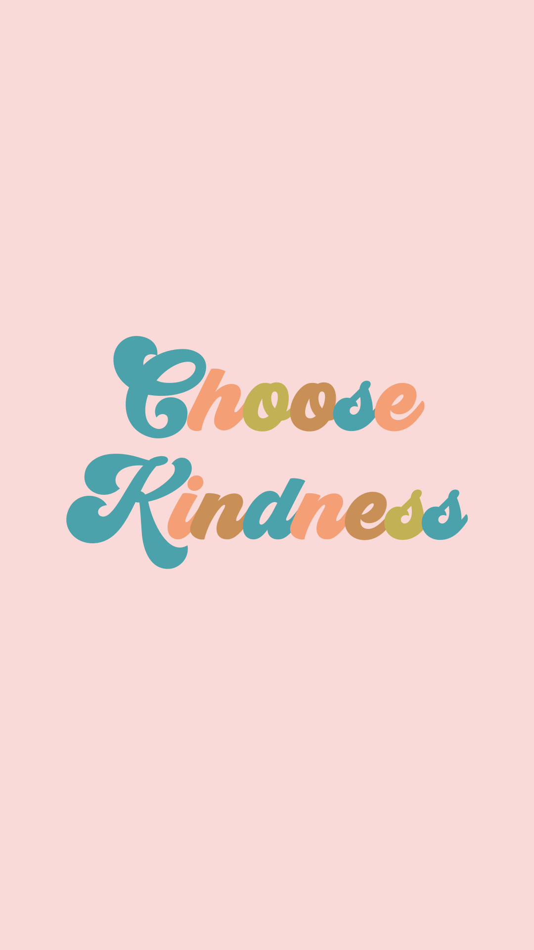 Choose Kindness Tennessee Blogger Quotes Daily Quotes Lifestyle Quotes Daily Thoughts Words To L Apple Watch Wallpaper Watch Wallpaper Wallpaper Quotes