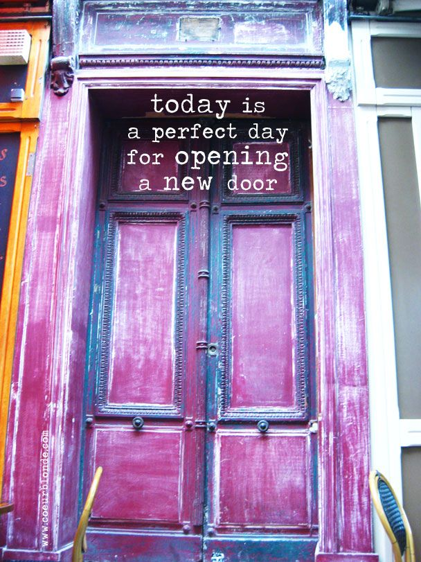 Openinganewdoorquotecoeurblonde Inspirational Quotes Classy Open Door Quotes