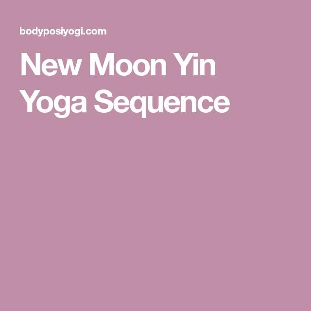 New Moon Yin Yoga Sequence