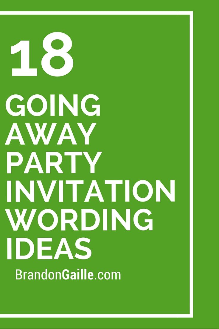 18 Going Away Party Invitation Wording Ideas | Party ...