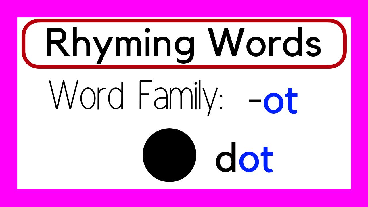Rhyming Words Ot Word Family Word Families Rhyming Words Words [ 720 x 1280 Pixel ]