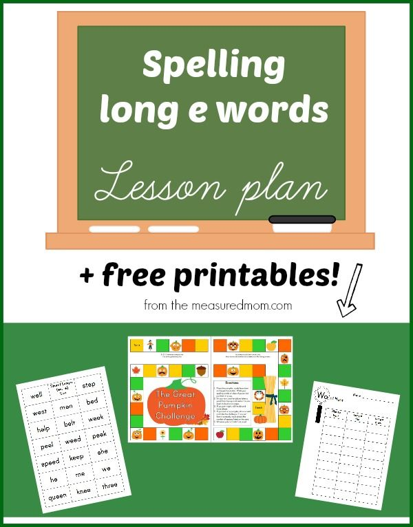 Spelling long e: A lesson plan with free printables
