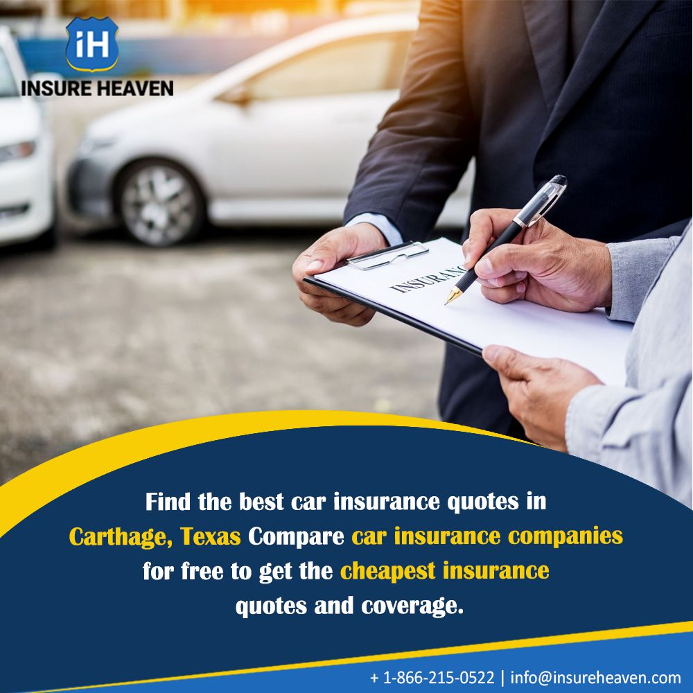 Get The Best Car Insurance Quotes Carthage Insure Heaven