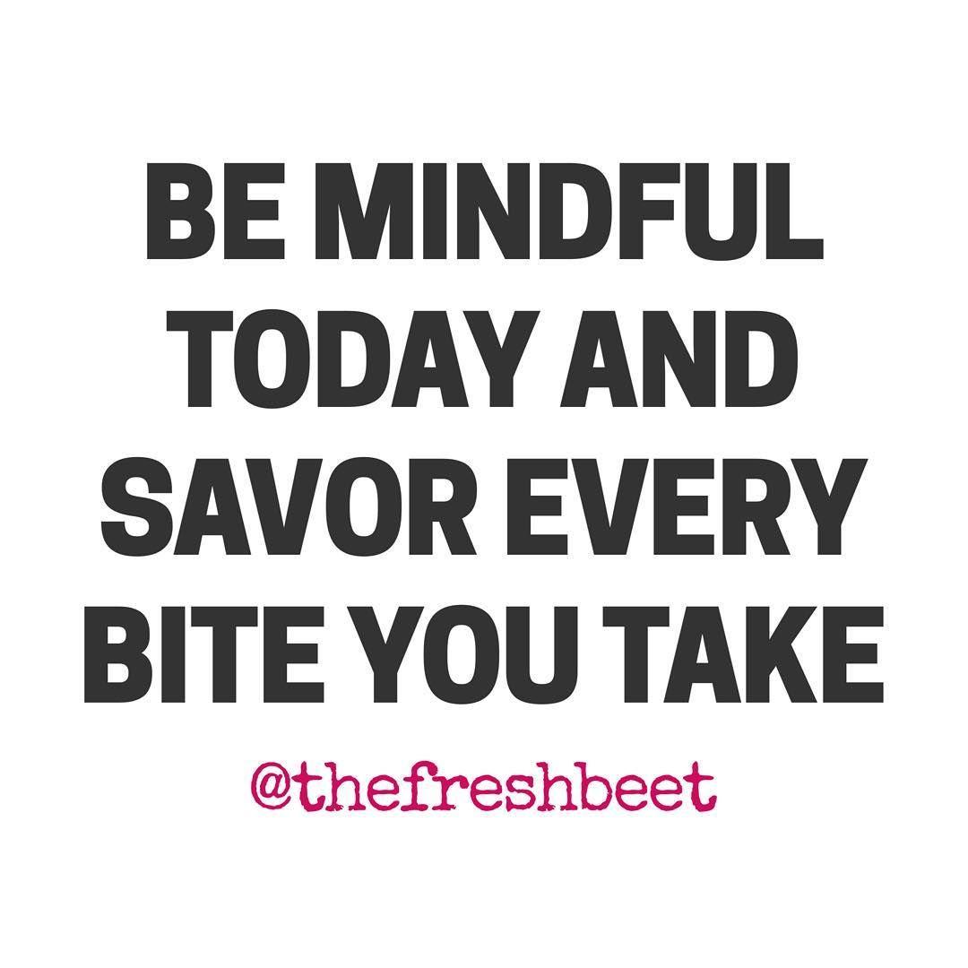 #mindfuleating